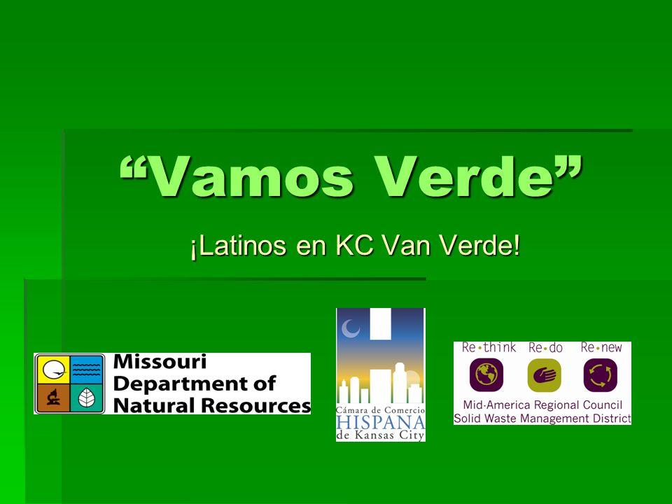 Vamos Verde ¡Latinos en KC Van Verde!