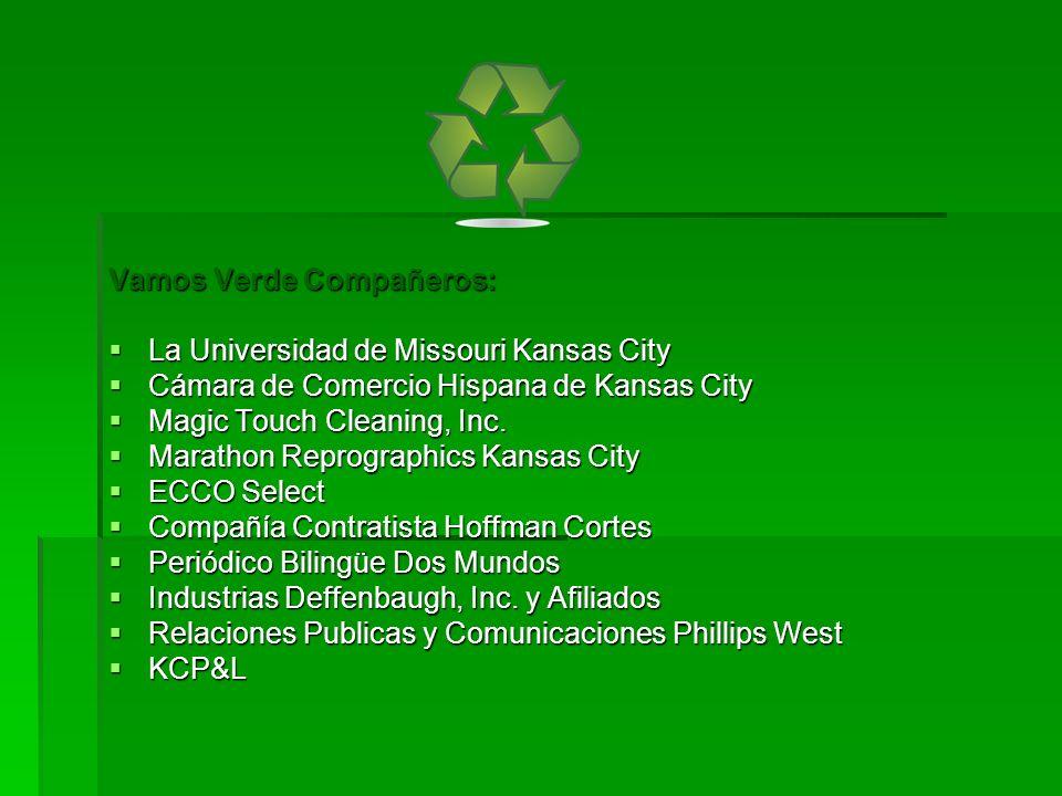 Vamos Verde Compañeros: La Universidad de Missouri Kansas City La Universidad de Missouri Kansas City Cámara de Comercio Hispana de Kansas City Cámara