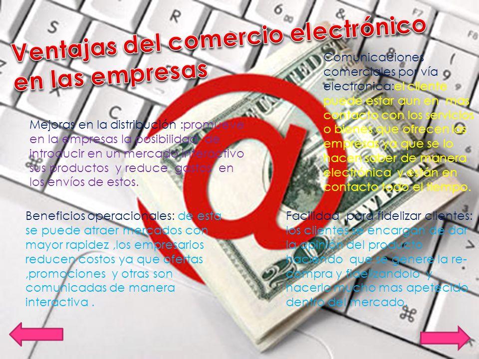 Para el vendedor o empresa: *menor comunicación,no se da una información clara y completa sobre este ;factor importante para la compra.