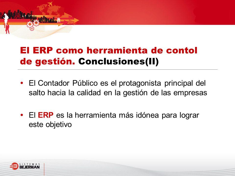El Contador Público es el protagonista principal del salto hacia la calidad en la gestión de las empresas El ERP es la herramienta más idónea para log