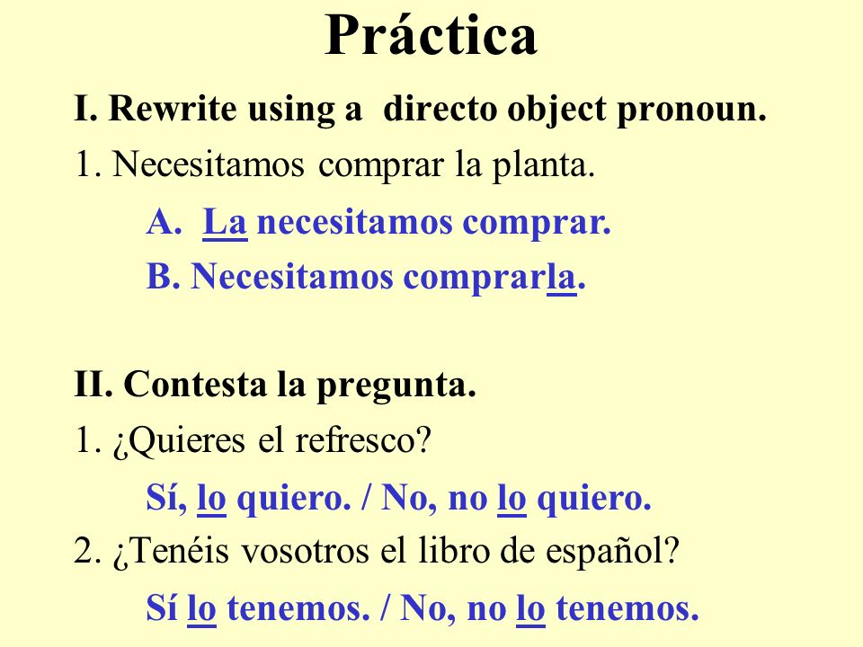 Gramática: En inglés I buy the red umbrella.TWO steps to find direct objects.