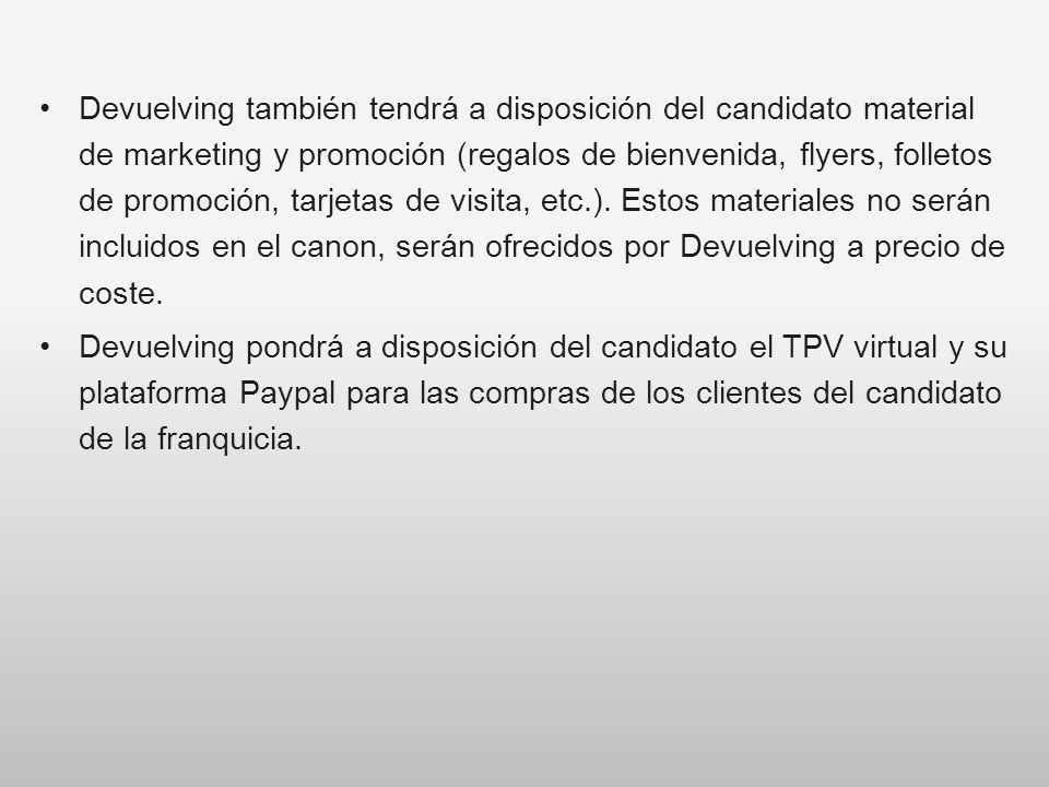 Devuelving también tendrá a disposición del candidato material de marketing y promoción (regalos de bienvenida, flyers, folletos de promoción, tarjeta
