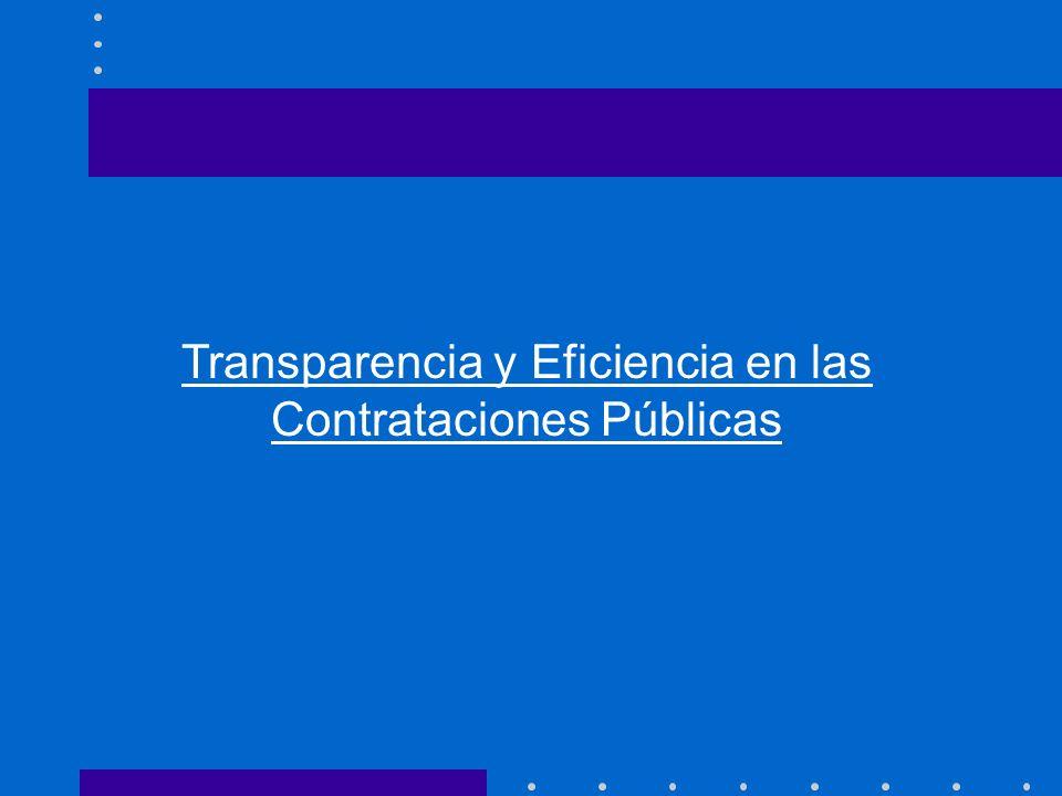 Mayor grado de transparencia sin afectar los niveles de eficiencia.