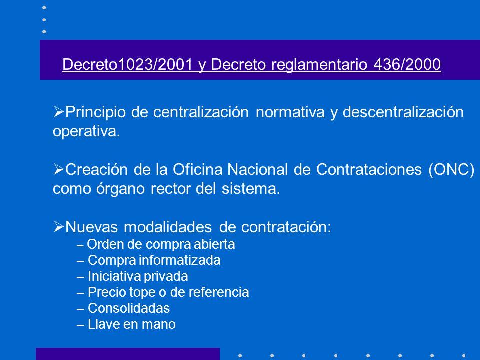 Principio de centralización normativa y descentralización operativa. Creación de la Oficina Nacional de Contrataciones (ONC) como órgano rector del si