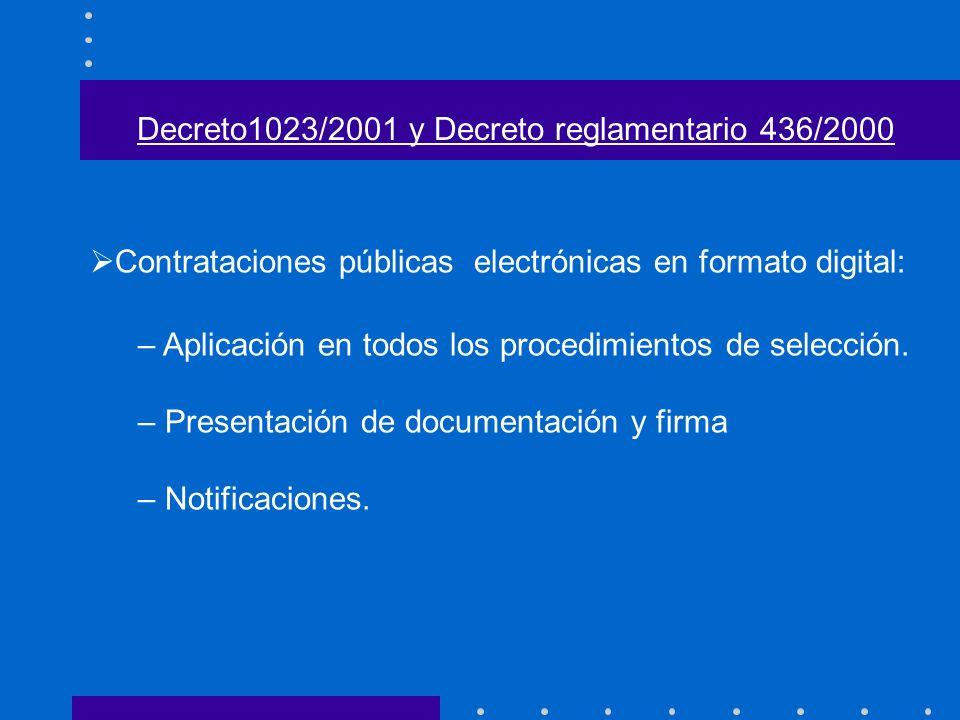 Contrataciones públicas electrónicas en formato digital: – Aplicación en todos los procedimientos de selección. – Presentación de documentación y firm