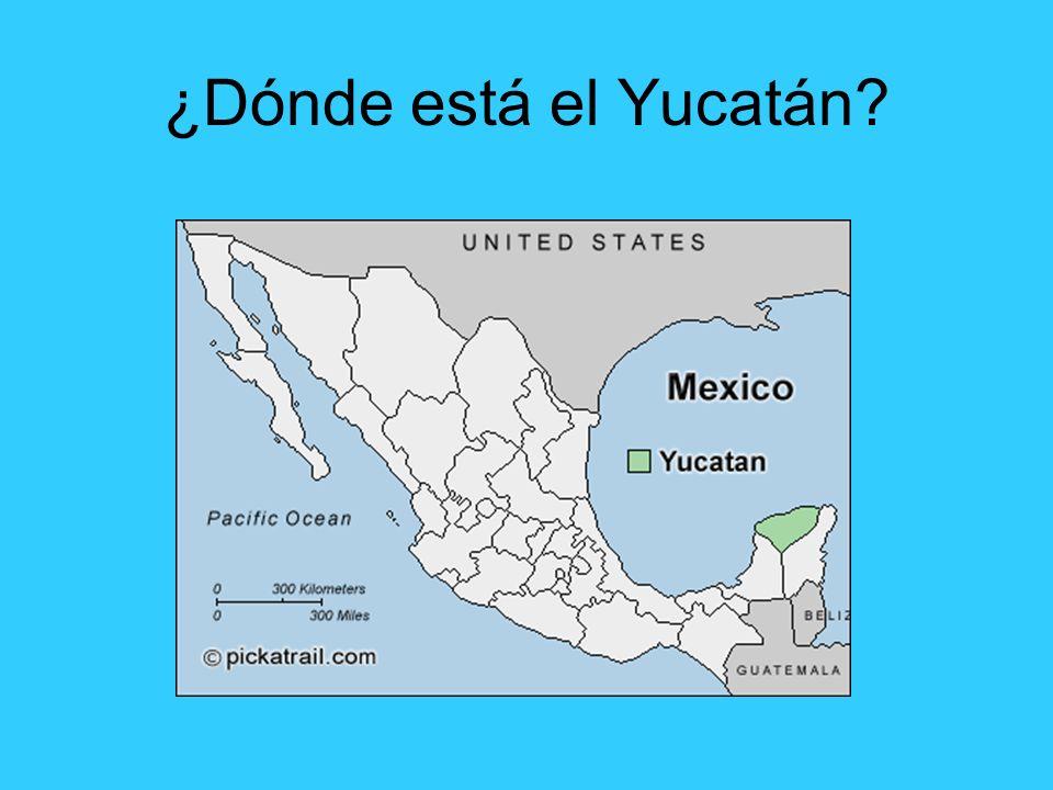 ¿Dónde está el Yucatán?