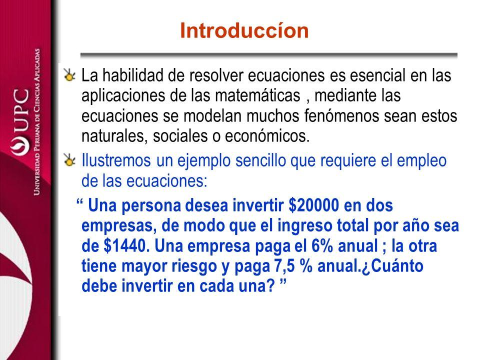 Definiciones: 1.Ecuación : Igualdad de dos expresiones algebraicas.