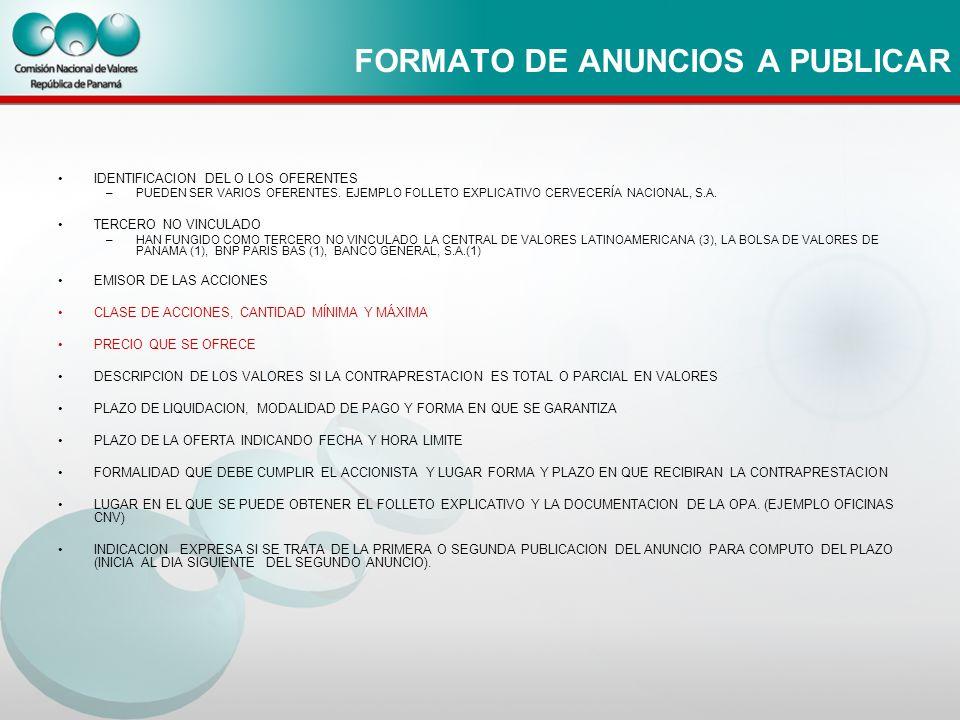 FORMATO DE ANUNCIOS A PUBLICAR IDENTIFICACION DEL O LOS OFERENTES –PUEDEN SER VARIOS OFERENTES. EJEMPLO FOLLETO EXPLICATIVO CERVECERÍA NACIONAL, S.A.
