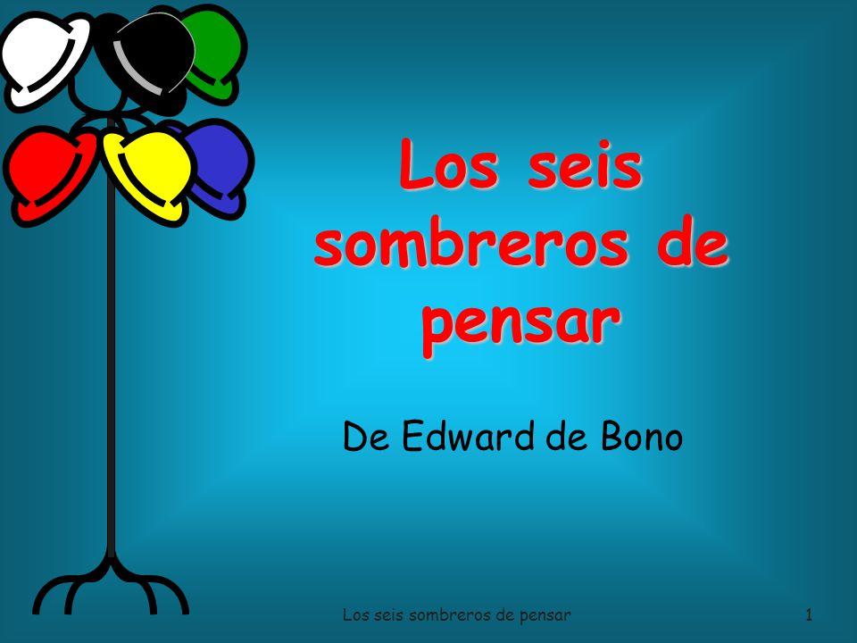 Paul Ely Los seis sombreros de pensar1 De Edward de Bono