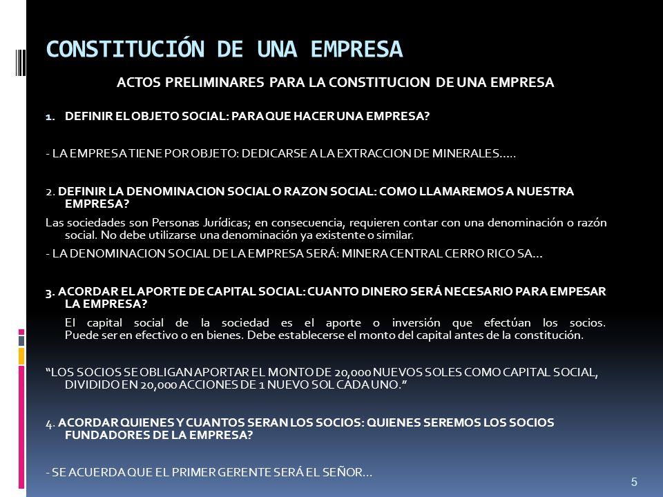 5 CONSTITUCIÓN DE UNA EMPRESA ACTOS PRELIMINARES PARA LA CONSTITUCION DE UNA EMPRESA 1.
