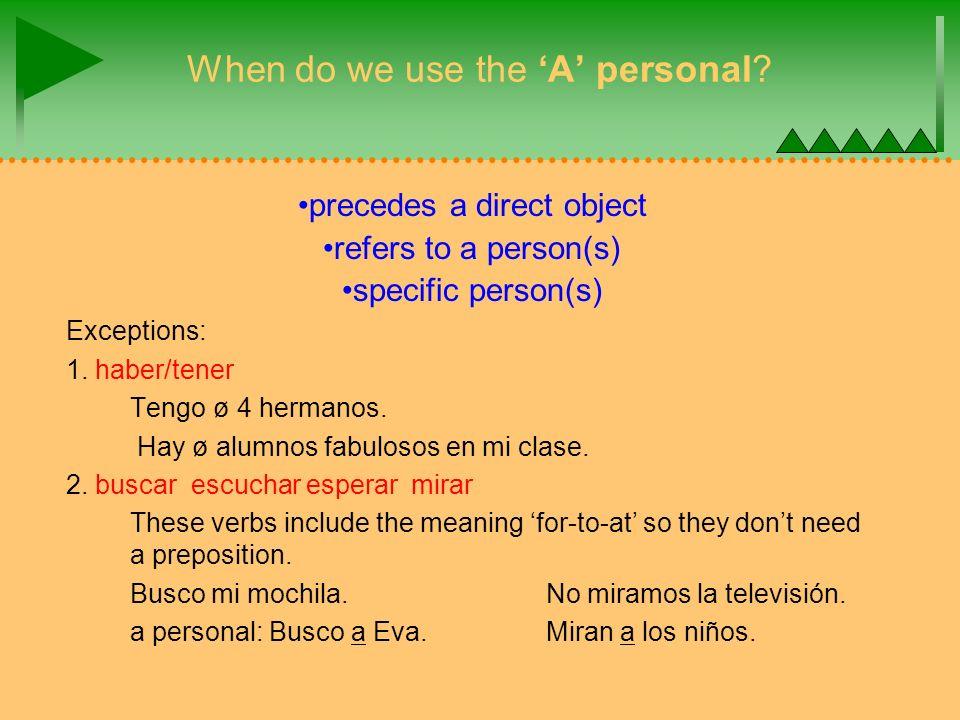 Commands with reflexive or direct object pronouns Despertar(se) + Despiértese.