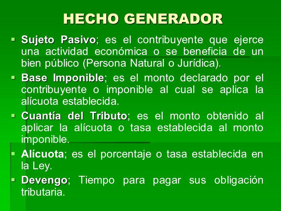 HECHO GENERADOR Sujeto Pasivo;.
