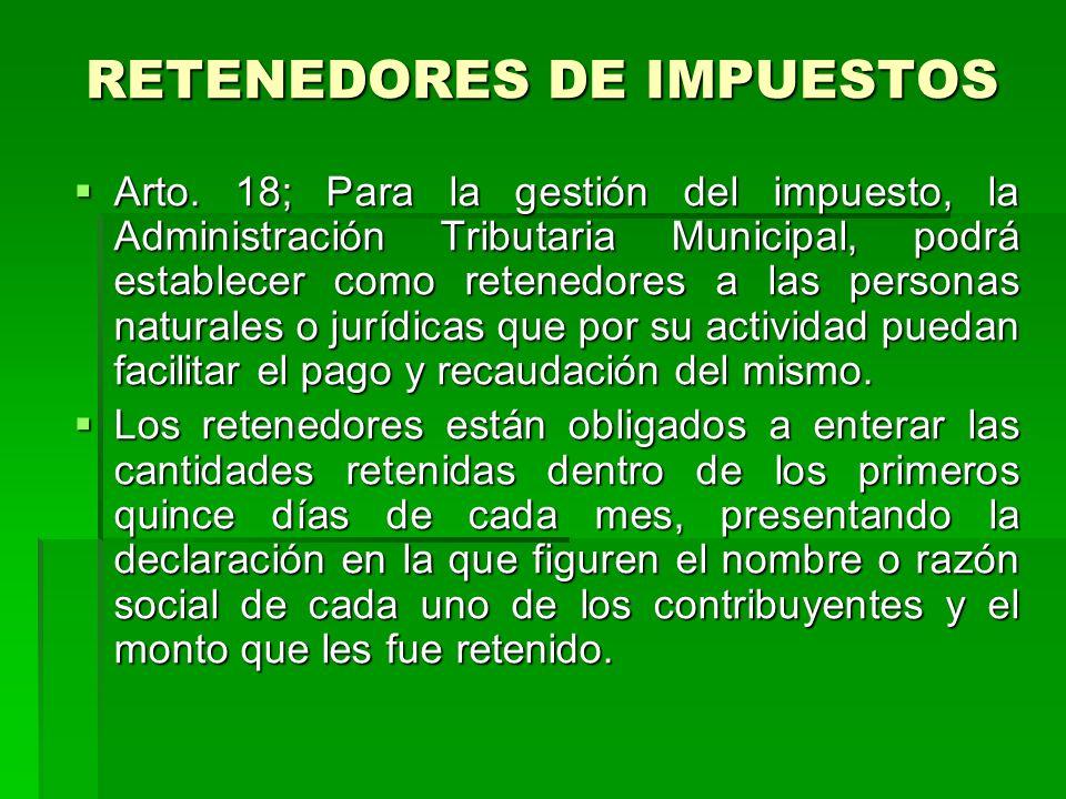 RETENEDORES DE IMPUESTOS Arto.