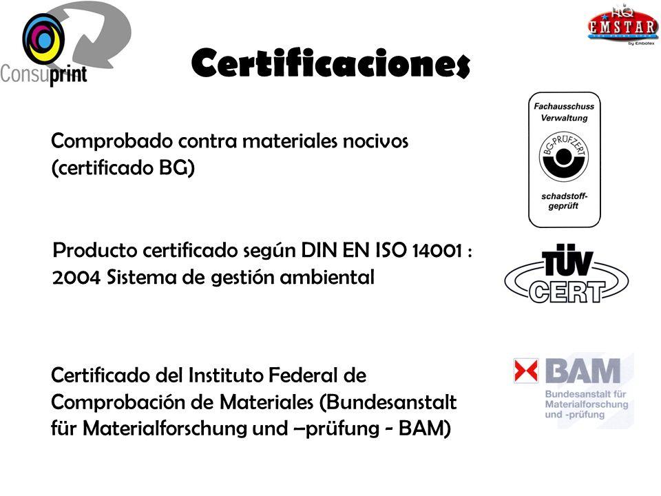 Certificaciones Comprobado contra materiales nocivos (certificado BG) Producto certificado según DIN EN ISO 14001 : 2004 Sistema de gestión ambiental