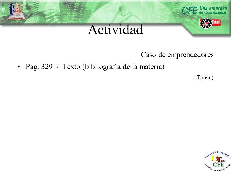 Actividad Caso de emprendedores Pag. 329 / Texto (bibliografía de la materia) ( Tarea )