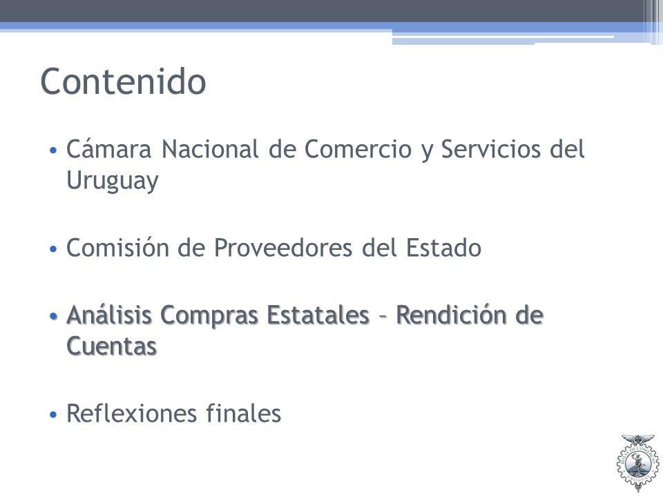 Contenido Cámara Nacional de Comercio y Servicios del Uruguay Comisión de Proveedores del Estado Análisis Compras Estatales – Rendición de Cuentas Aná