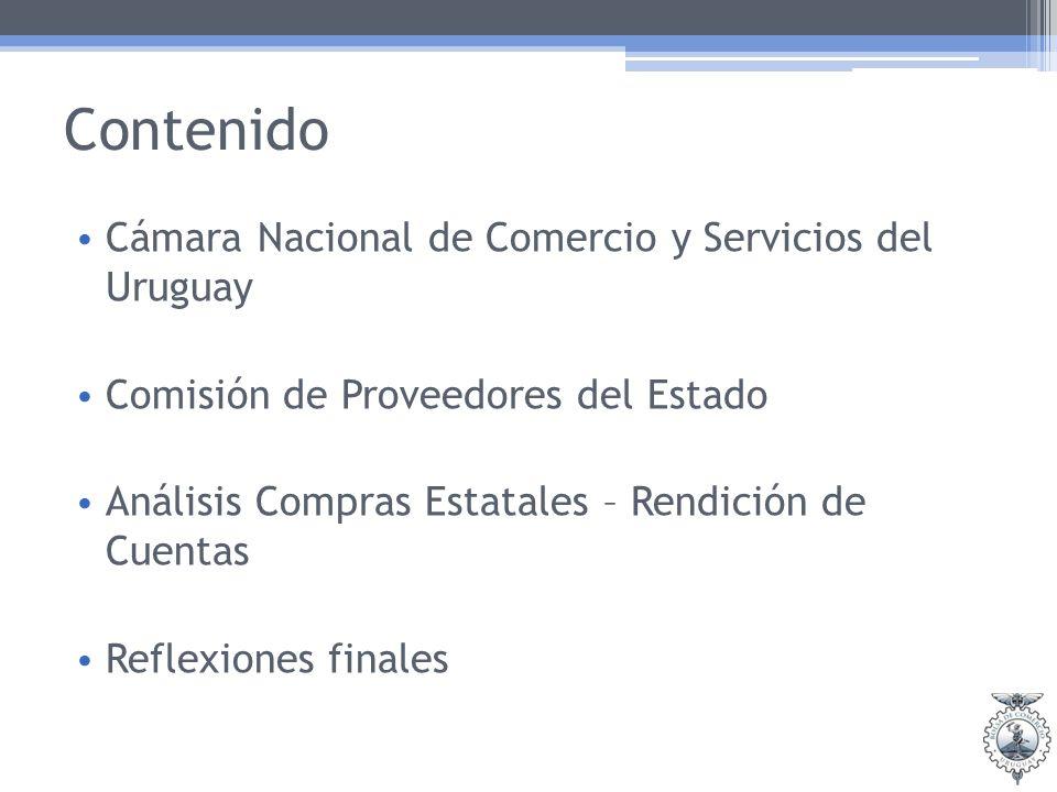 Contenido Cámara Nacional de Comercio y Servicios del Uruguay Comisión de Proveedores del Estado Análisis Compras Estatales – Rendición de Cuentas Ref