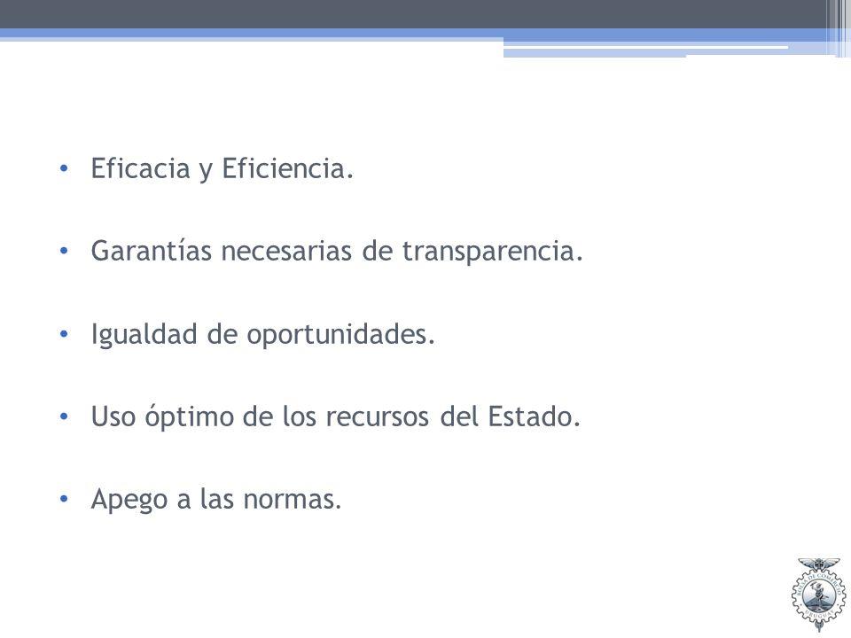 Eficacia y Eficiencia. Garantías necesarias de transparencia.