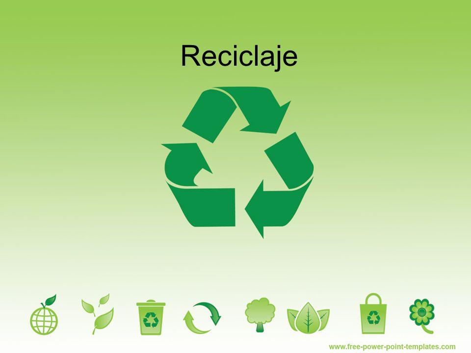 Reciclar Es la obtención de materias primas, no a partir directamente de los recursos naturales, sino de los residuos, introduciéndolos nuevamente en el ciclo productivo.