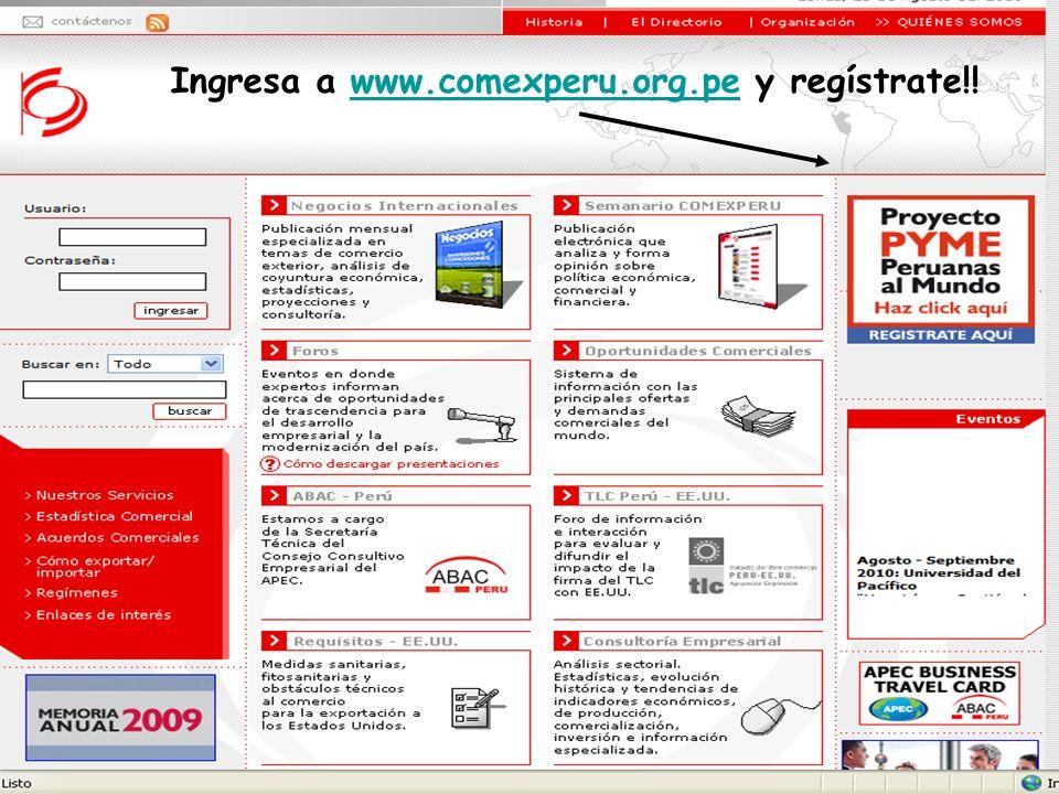 Ingresa a www.comexperu.org.pe y regístrate!!www.comexperu.org.pe