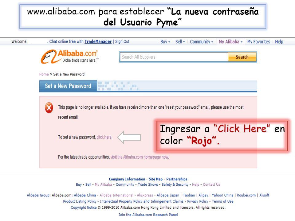 www.alibaba.com para establecer La nueva contraseña del Usuario Pyme Click Here Rojo.