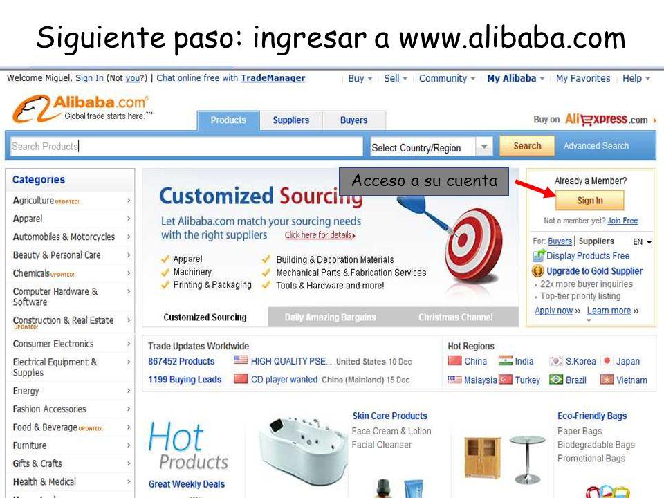 Siguiente paso: ingresar a www.alibaba.com Acceso a su cuenta