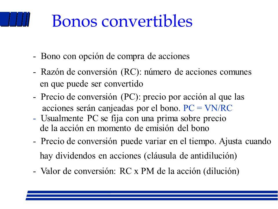 Bonos: tipos Bonos sin garantía hipotecaria Bonos subordinados sin garantía Bonos de alto rendimiento (chatarra) Bonos de interés diferido: se venden con gran descuento y no pagan intereses los primeros años.
