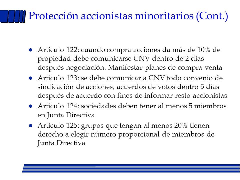 LMC: protección accionistas minoritarios l Artículo 115: reparto de dividendos l Artículo 117: pagos a Junta Administradora no pueden exceder 10% de utilidades netas, después de ISLR y reservas legales l Artículo 119: sociedades deben hacer pública de manera inmediata información que influya cotización de valores emitidos l Si no es pública se considera información privilegiada