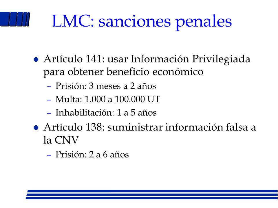 Protección accionistas minoritarios (Cont.) l Artículo 122: cuando compra acciones da más de 10% de propiedad debe comunicarse CNV dentro de 2 días después negociación.