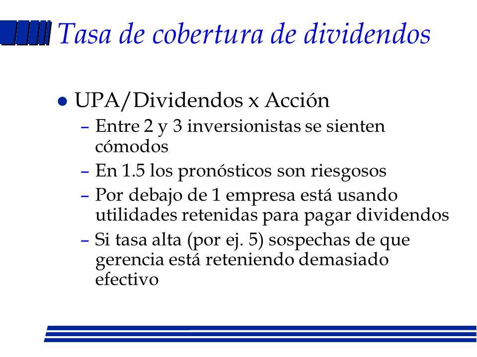Política de dividendos II l Estabilidad –Dividendos como porcentaje de ganancias –Pagos cíclicos o uniformes l Híbrido –Razón deuda/capital objetivo d
