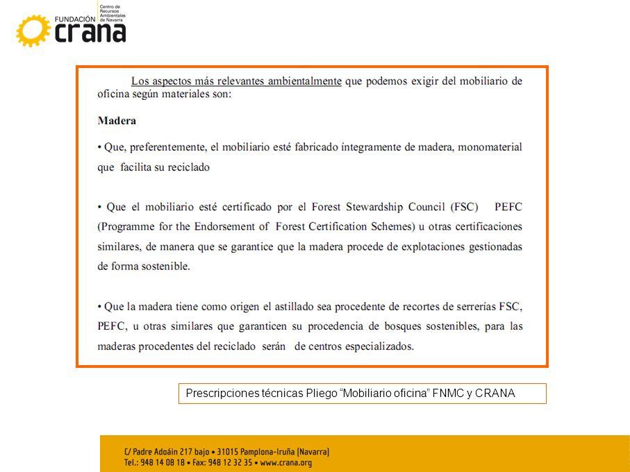 Prescripciones técnicas Pliego Mobiliario oficina FNMC y CRANA