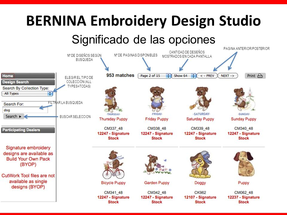 BERNINA Embroidery Design Studio Significado de las opciones Nº DE DISEÑOS SEGÚN BUSQUEDA Nº DE PAGINAS DISPONIBLES CANTIDAD DE DESEÑOS MOSTRADOS EN C