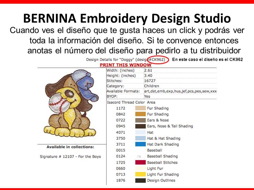 BERNINA Embroidery Design Studio Cuando ves el diseño que te gusta haces un click y podrás ver toda la información del diseño. Si te convence entonces