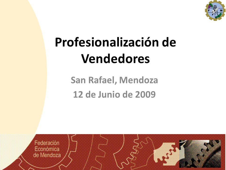 Profesionalización de Vendedores San Rafael, Mendoza 12 de Junio de 2009