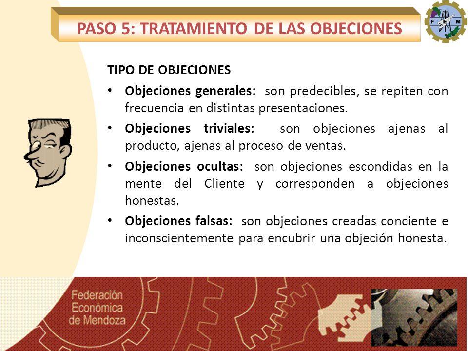 TIPO DE OBJECIONES Objeciones generales: son predecibles, se repiten con frecuencia en distintas presentaciones. Objeciones triviales: son objeciones