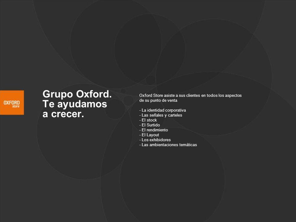 Grupo Oxford. Te ayudamos a crecer.