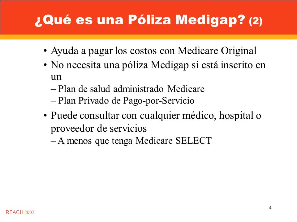 4 ¿Qué es una Póliza Medigap.