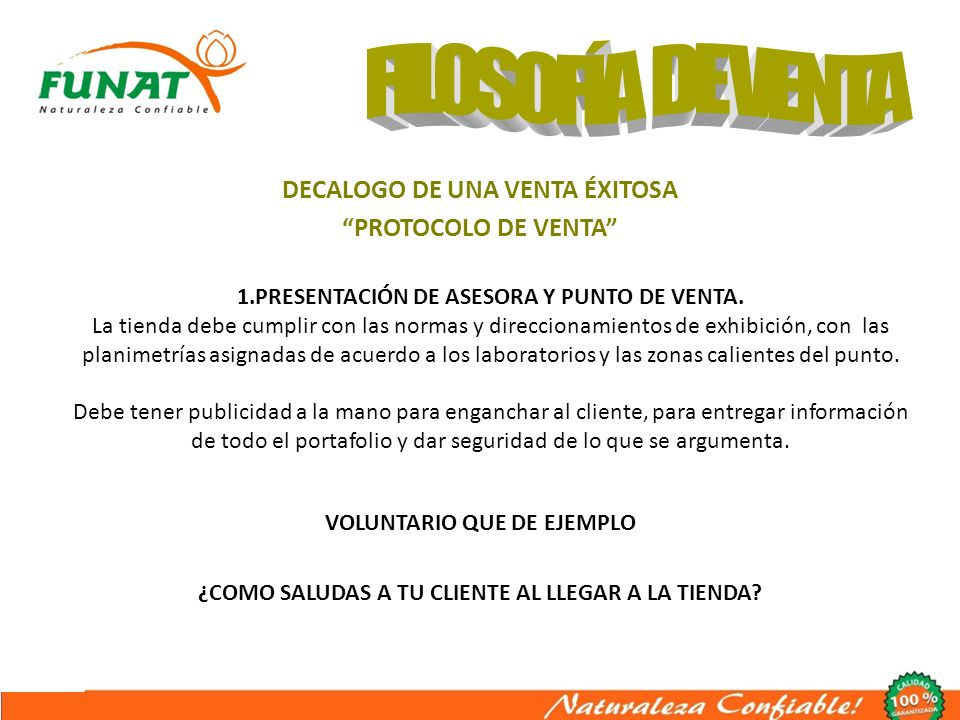 DECALOGO DE UNA VENTA ÉXITOSA PROTOCOLO DE VENTA 2.SALUDO INSTITUCIONAL.