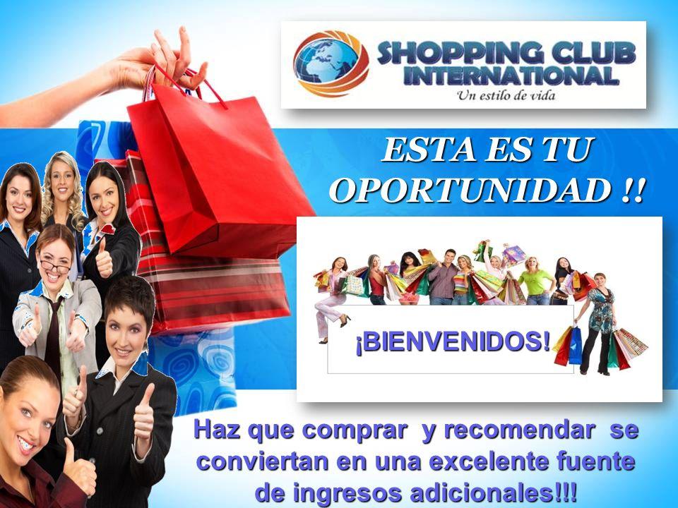 ESTA ES TU OPORTUNIDAD !! Haz que comprar y recomendar se conviertan en una excelente fuente de ingresos adicionales!!! ¡BIENVENIDOS!