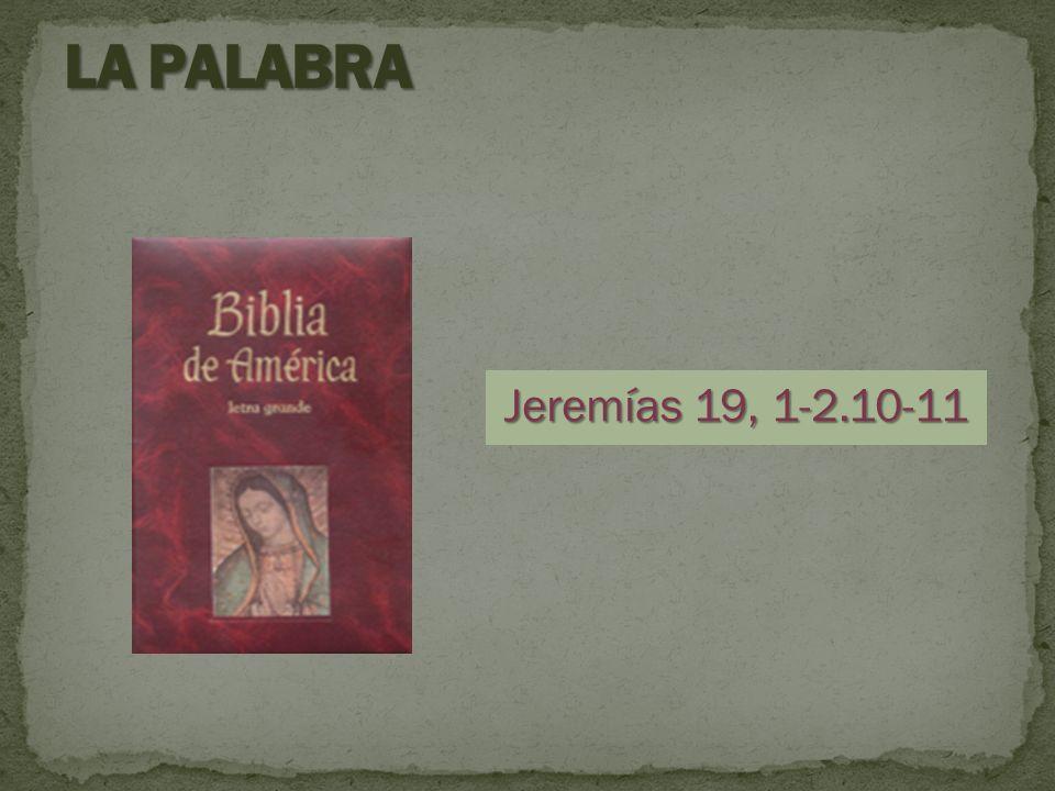 Jeremías 19, 1-2.10-11