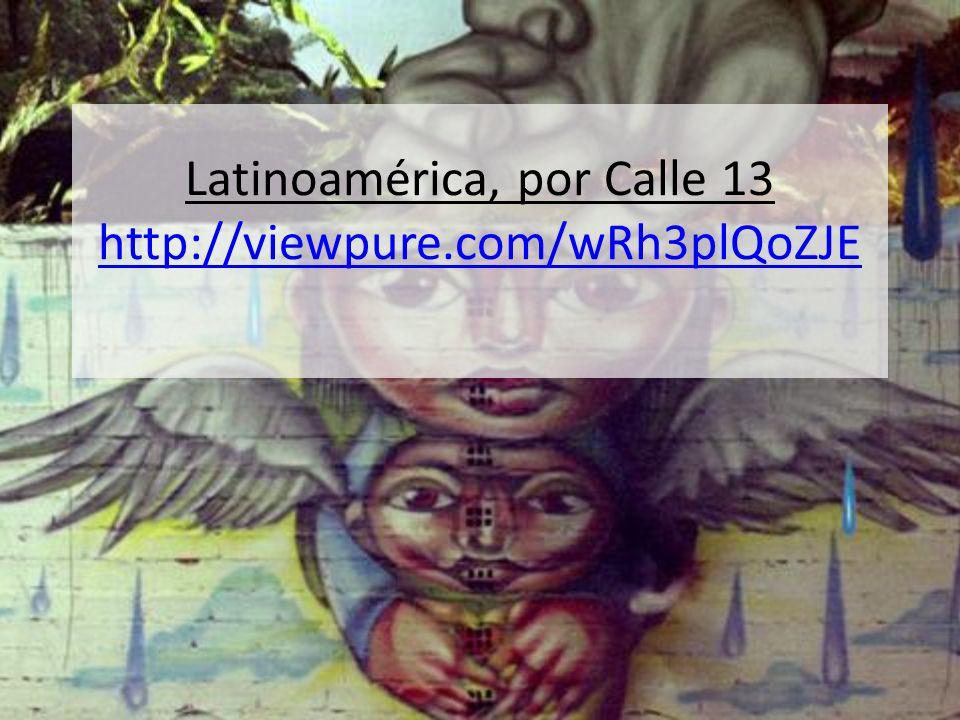 Latinoamérica, por Calle 13 http://viewpure.com/wRh3plQoZJE http://viewpure.com/wRh3plQoZJE