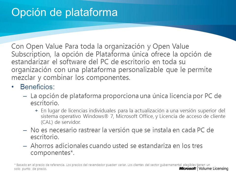 Beneficios de Open Value Acuerdo único Open Value le permite comprar todas sus licencias y actualizaciones a versiones superiores en un solo acuerdo, y comprar sólo las licencias que necesita: Compra central rastreada en un acuerdo único.