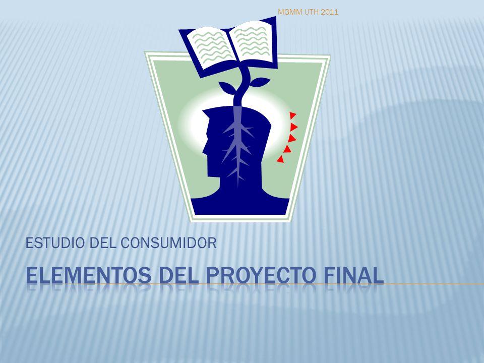 ESTUDIO DEL CONSUMIDOR MGMM UTH 2011