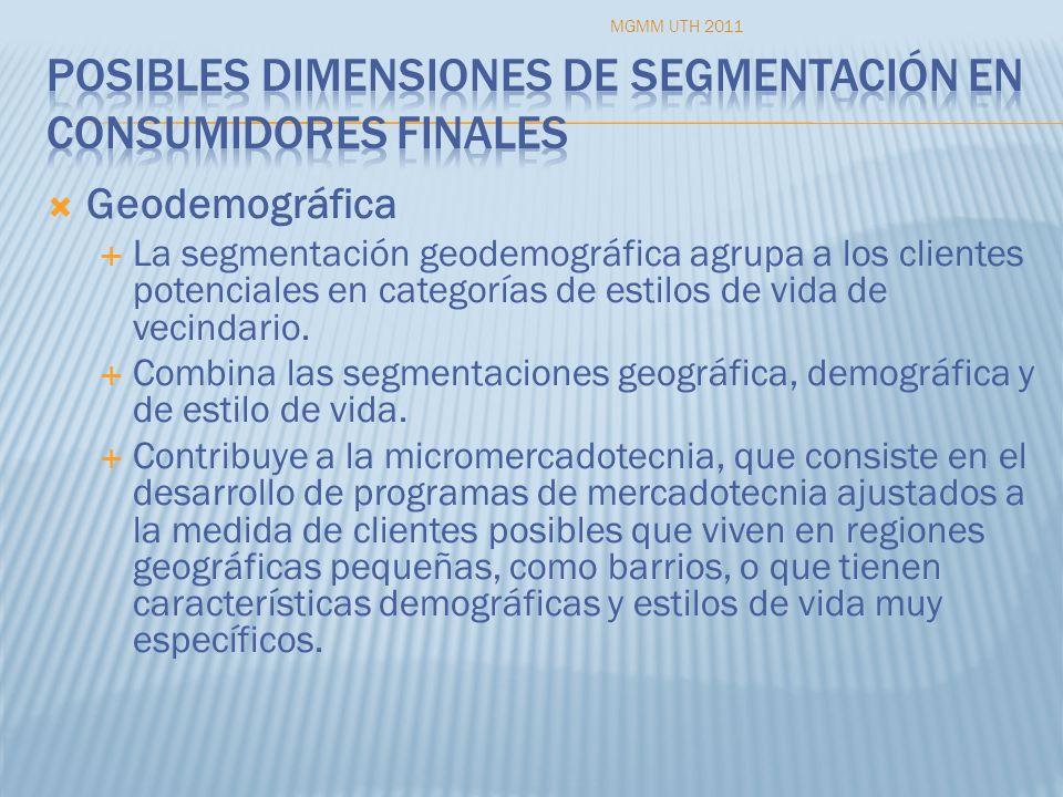 Geodemográfica La segmentación geodemográfica agrupa a los clientes potenciales en categorías de estilos de vida de vecindario. Combina las segmentaci