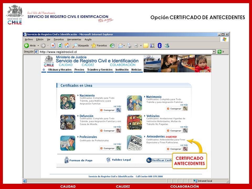 CALIDAD CALIDEZ COLABORACIÓN Opción CERTIFICADO DE ANTECEDENTES