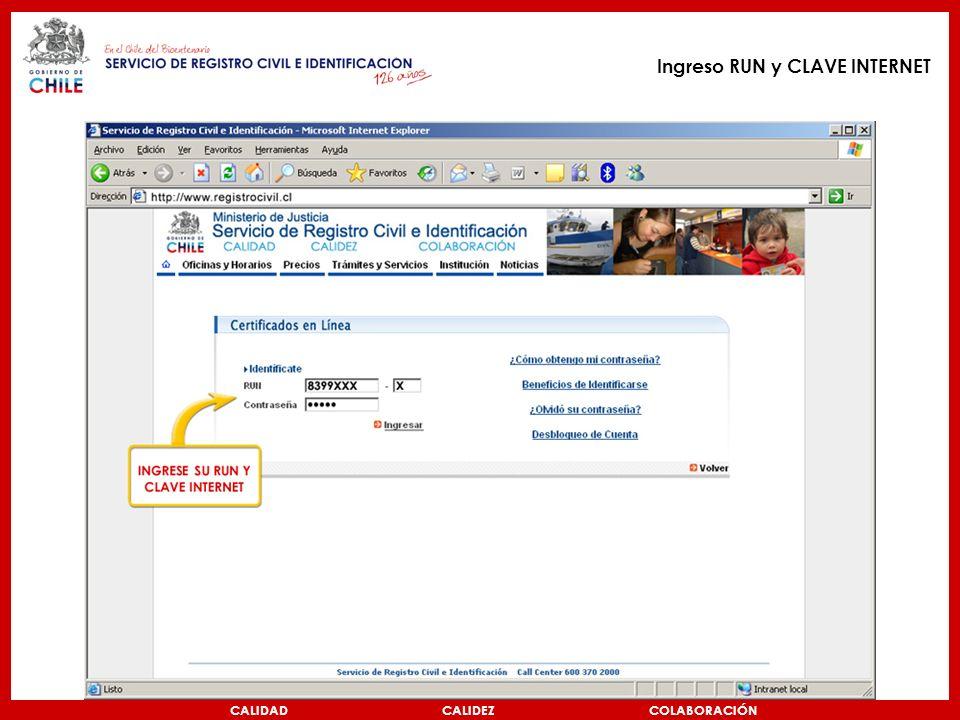 CALIDAD CALIDEZ COLABORACIÓN Ingreso RUN y CLAVE INTERNET
