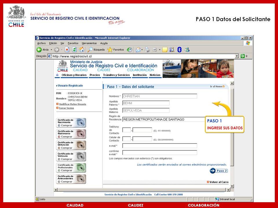 CALIDAD CALIDEZ COLABORACIÓN PASO 1 Datos del Solicitante