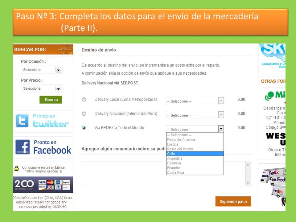 Paso Nº 3: Completa los datos para el envío de la mercadería (Parte II).
