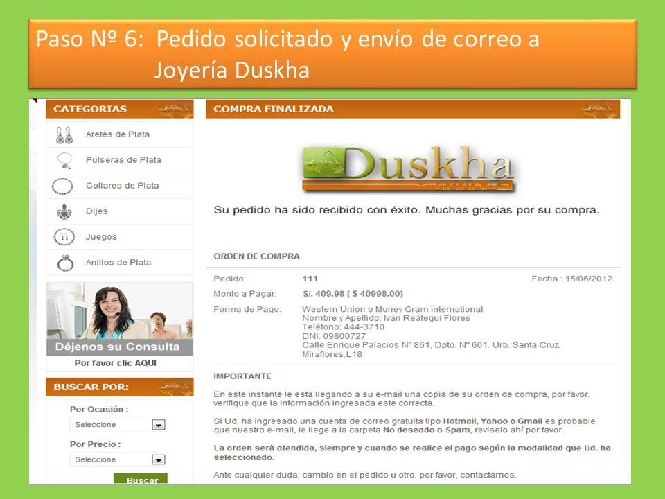 Paso Nº 6: Pedido solicitado y envío de correo a Joyería Duskha