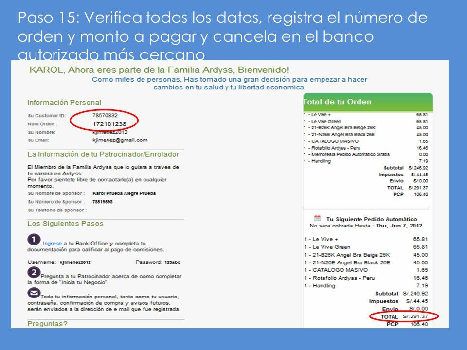 Paso 15: Verifica todos los datos, registra el número de orden y monto a pagar y cancela en el banco autorizado más cercano